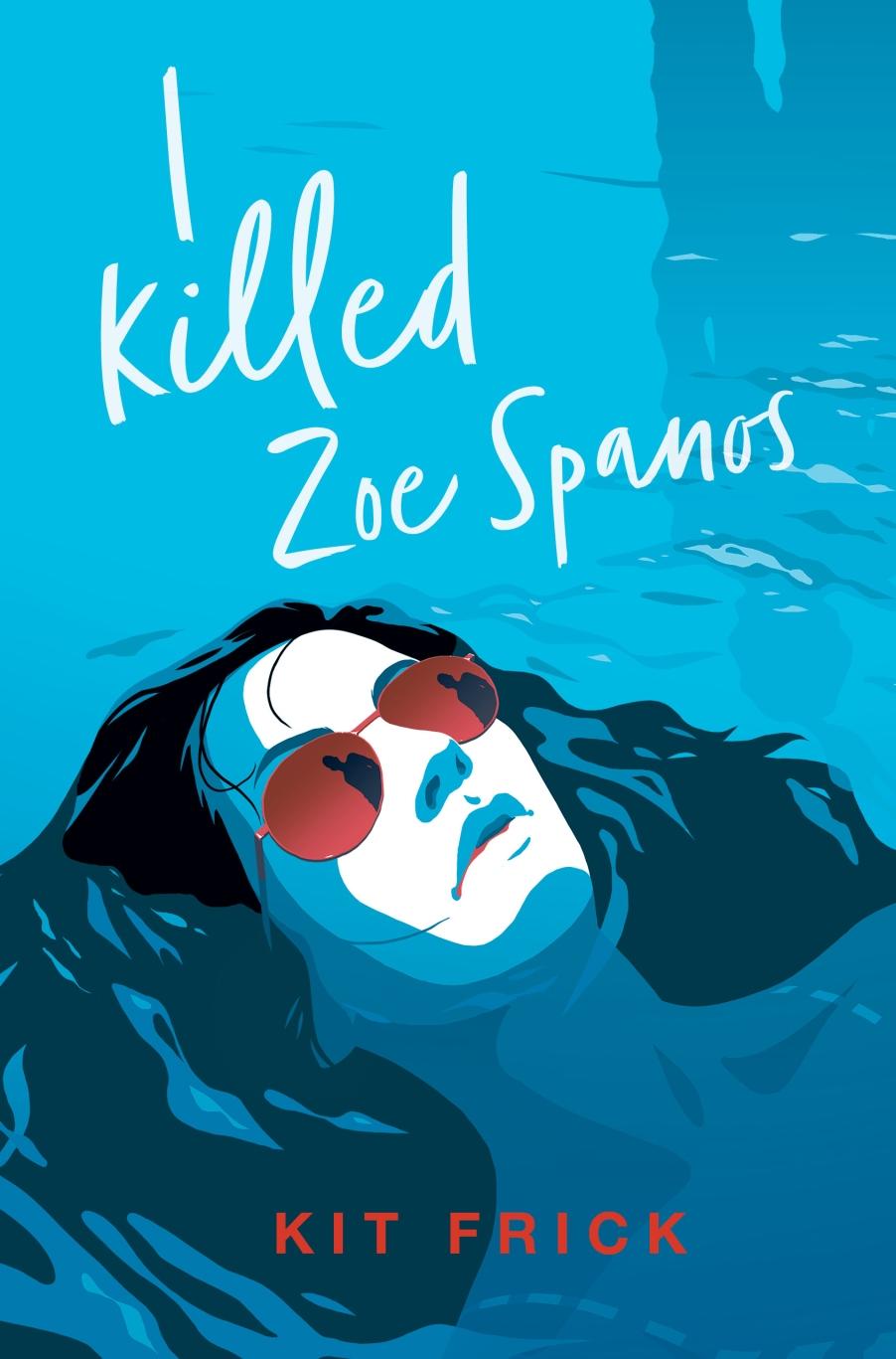 I-KILLED-ZOE-SPANOS_cvr.jpg